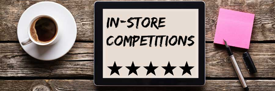 In-store Competitions