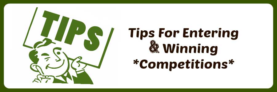 Tips for entering and winning competitions
